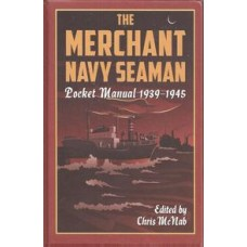 The Merchant Navy Seaman Pocket Manual 1939-1945 - Used