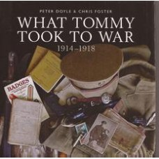What Tommy Took to War 1914-1918