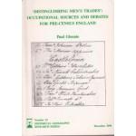 'Distinguishing Men's Trades': Occupational  Men's Trades: occupational sources and debates for pre-census England - Used
