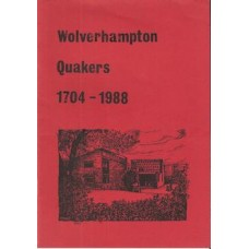 Wolverhampton Quakers 1704 - 1988  - Used