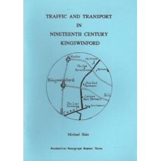 Traffic and Transport in Nineteenth Century Kingswinford - Used