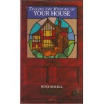 Tracing the History of Your House - Used