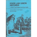 Poor Law Union Records: 1. South-East England and East Anglia - Used