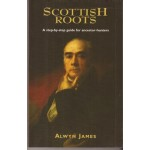Scottish Roots: a step-by-step guide for ancestor-hunters - Used