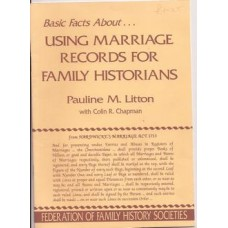 Using Marriage Records for Family Historians: basic facts about - Used