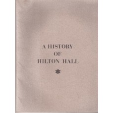 A History of Hilton Hall - Used