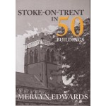 Stoke-on-Trent in 50 Buildings - Used