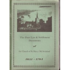 The Poor Law & Settlement Documents of the Church of St Mary, Old Swinford 1651 - 1794  - Used