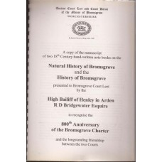 Natural History of Bromsgrove and the History of Bromsgrove - Used