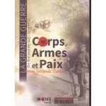 Mons - Le Cateau - Cambrai: Corps, armes et paix: La Grande Guerre, the first and the last 1914-1918 - Used