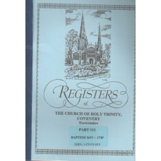 Registers of the Church of Holy Trinity Coventry Warwickshire Part III- Used