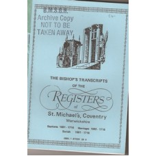The Bishop's Transcripts of the Registers of St Michael's, Coventry Warwickshire - Used