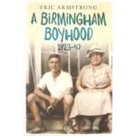 A Birmingham Boyhood 1923-40 - Used