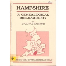 Hampshire: a Genealogical Bibliogrpahy - Used