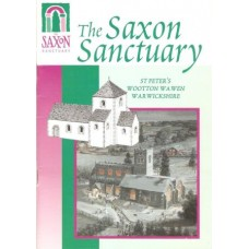 The Saxon Sanctuary - St Peter's, Wootton Wawen, Warwickshire - Used