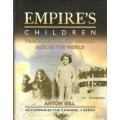 Empire's Children - Trace Your Family History Across the World - Used