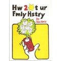 How to Start Your Family History - A Young Person's Guide - Used
