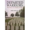 Departed Warriors: The Story of One Family in War - Used