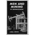 Men and Mining in Warwickshire - Used