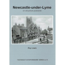 Newcastle under Lyme on old picture postcards - Used