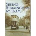 Seeing Birmingham by Tram - Used