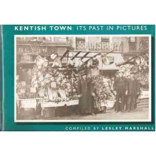 Kentish Town: it's Past in Pictures - Used