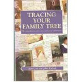 Tracing Your Family History: the comprehensive guide to discovering your family tree - Used