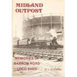 Midland Outpost: Memories of Barrow Road Loco Shed - Used