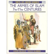 The Armies of Islam 7th - 11th Centuries - Used