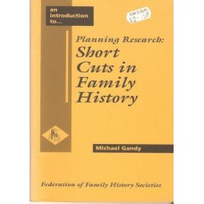 Planning Research: Short Cuts in Family History - Used