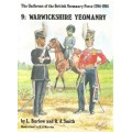 The Uniforms of the British Yeomanry Force 1794-1914 9: Warwickshire Yeomanry - Used