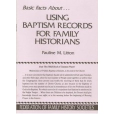 Using Baptism Records for Family Historians - Used