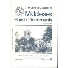 A Preliminary Guide to Middlesex Parish Documents - Used