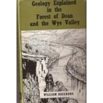 Geology Explained in the Forest of Dean and the Wye Valley - Used