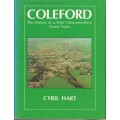 Coleford: the History of a West Gloucestershire Forest Town - Used