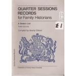 Quarter Session Records for Family Historians: a Select List - Used