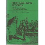 Poor Law Union Records. 3 South-West England The Marches and Wales - Used