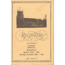 Registers of the church of St.Peter Martley Worcestershire: baptims 1626 - 1838, marriages & burials 1626-1837 - Used