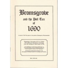 Bromsgrove and the Poll Tax of 1690: a Record of Poll Tax Payers in the Parish of Bromsgrove, Worcestershire - Used