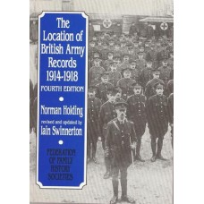 The Location of British Army Records 1914-1918 - Used