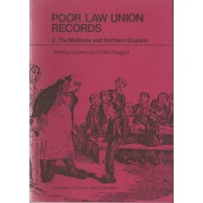 Poor Law Union Records.2. The Midlands and Northern England - Used