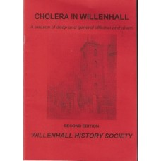 Cholera in Willenhall: a Season of Deep and General Affliction and Alarm - Used