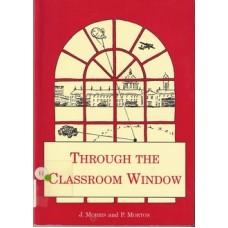 Through the Classroom Window - Used