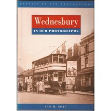 Wednesbury in Old Photographs - Used