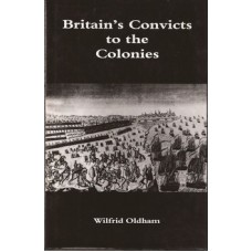 Britain's Convicts to the Colonies - Used
