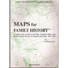 Maps for Family History: a guide to the records of the Tithe, Valuation Office, and National Farm Surveys of England and Wales, 1836-1943 - Used