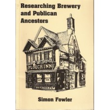 Researching Brewery and Publican Ancestors - Used