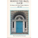 Behind The Blue Door - The History Of The Royal College Of Midwives 1881 - 1981 - By Betty Cowell & David Wainwright - USED