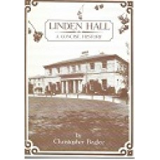 Linden Hall A Concise History - By Christopher Baglee - USED