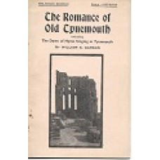 The Romance Of Old Tynemouth - By William S Garson - Enlarged Edition - USED